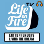 Life on Fire TV (Audio) – Online Business Coaching With Nick Unsworth show