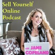 Sell Yourself Online Podcast with Jane Copeland show