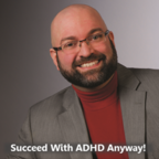 Succeed with ADHD Anyway! show