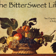 The BitterSweet Life show