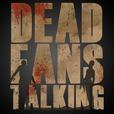 Dead Fans Talking: A Walking Dead Podcast show