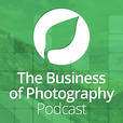 The Business of Photography – Sprouting Photographer Podcast show