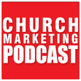 Church Marketing Podcast show