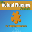The Actual Fluency Podcast for Language Learners show