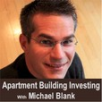 Apartment Building Investing with Michael Blank Podcast show