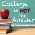 College is Not the Answer  show