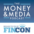 Money and Media: Presented by FinCon show