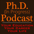 PhD (in Progress) Podcast | Education, Career, Life show