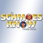 Schmoes Know Movies Show show