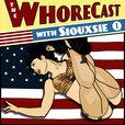 The WhoreCast show