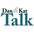 Dan & Kat Talk show