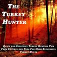 The Turkey Hunter Podcast with Andy Gagliano | Turkey Hunting Tips, Strategies, and Stories show