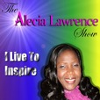 The Alecia Lawrence Show |I Live To Inspire | What Is Motivation| Inspiring Words | Define Motivation show