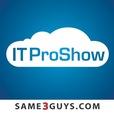 IT Pro Show – Same3Guys show