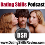 DSR: Become a Better Man by Mastering Dating, Sex and Relationships (formerly Dating Skills Podcast) show