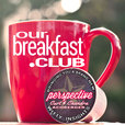 Our Breakfast Club show