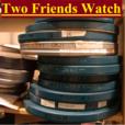 Two Friends Watch show