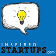 InspiredStartups.com : Entrepreneurs Talks with Founders Sharing Their Real Startup Stories show