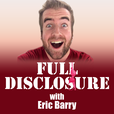 Full Disclosure with Eric Barry show