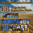 Dímelo Caminando Spanish Podcast: Travel Latin America⎮Learn Spanish⎮ Explore New Worlds show