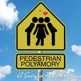 Pedestrian Polyamory show
