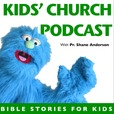 Kid's Church Podcast show