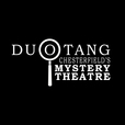 DCMT - Duotang Chesterfield's Mystery Theatre show