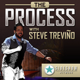 The Process with Steve Treviño show