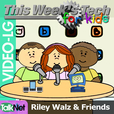 This Week's Tech for Kids (Video LG) show