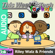 This Week's Tech for Kids (Audio) show
