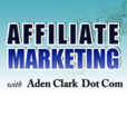Affiliate Marketing with Aden Clark » Podcasting show