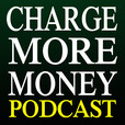 Charge More Money by Darren Scott Monroe show