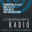 Unbelievers Radio: Complete Content show