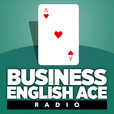 Business English Ace Radio show