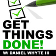 Get Things Done! show