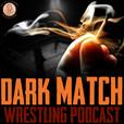 Dark Match Wrestling Podcast show