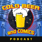 Cold Beer and Comics show