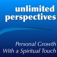 Unlimited Perspectives - Personal Growth With a Spiritual Touch show