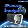 Planeta Incógnito Podcast. Radio de Misterio show
