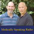 Medically Speaking Radio show