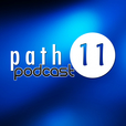 Path 11 Podcast show