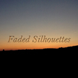 Faded Silhouettes show