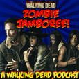 Zombie Jamboree! A Walking Dead Podcast show