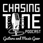 Chasing Tone - Guitar Podcast About Gear, Effects, Amps and Tone show