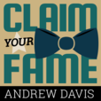 Claim Your Fame with Andrew Davis show