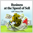 Business At The Speed of Sell :  Accelerate the Growth of your Online and Offline Businesses, Profits and Personal Income show