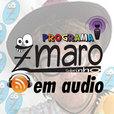 Programa Zmaro - PodCast: versão em audio show