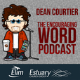 The Encouraging Word - Rev Dean Courtier show