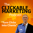 The Clickable Marketing Podcast show