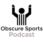Obscure Sports show
